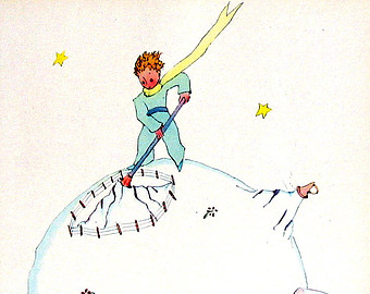 From The Little Prince, Antoine de Saint-Exupery