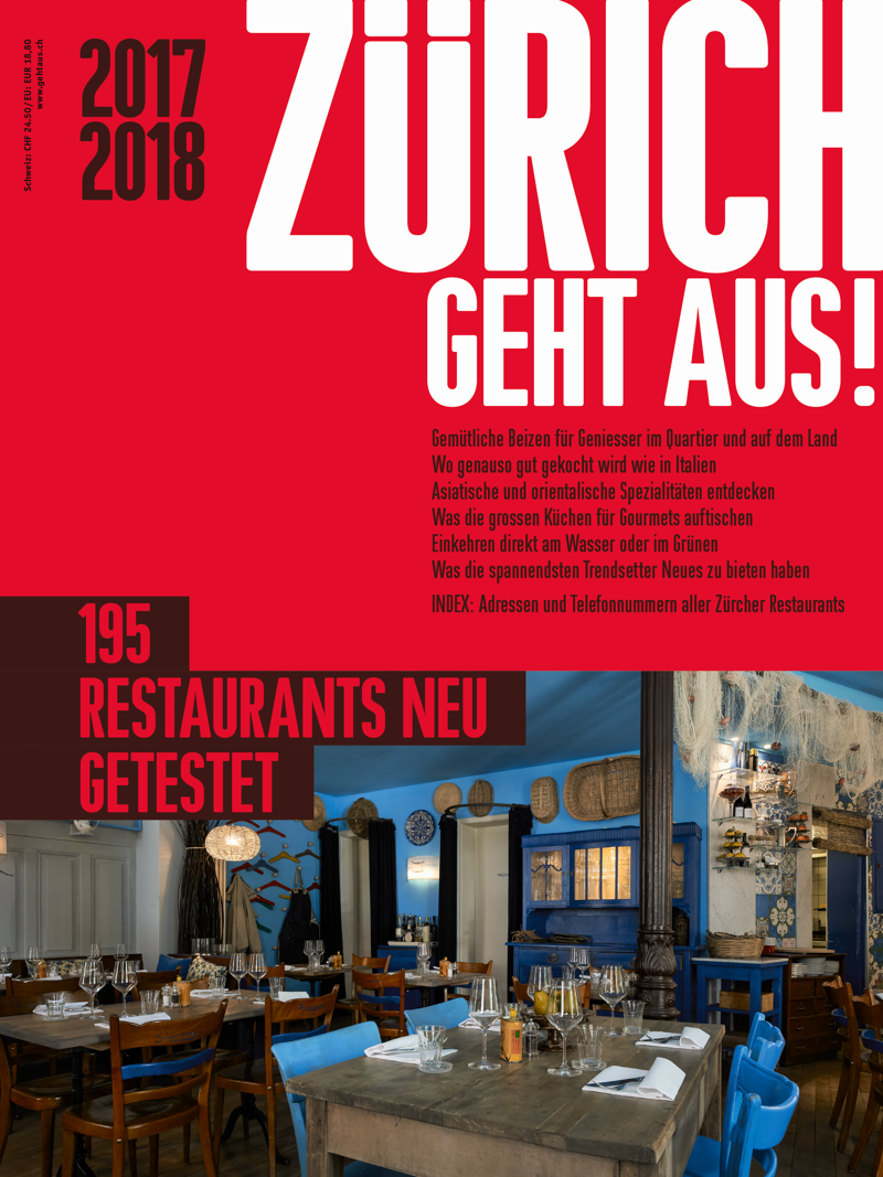 Juni 2017, Zürich geht aus!    Grosse Küche für Gourmets:   Rang 6