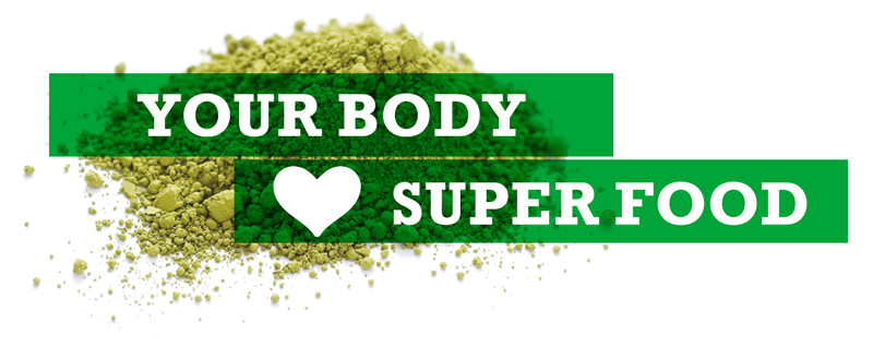 your body loves SUPER FOOD