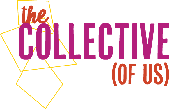 The Collective (Of Us)