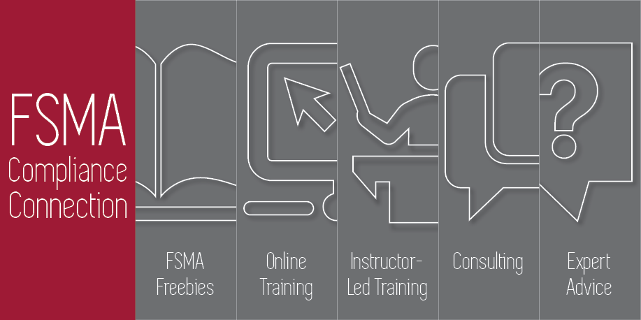Explore FSMA's new rules through detailed blog posts, online training, in person seminars, consulting services, and much more!