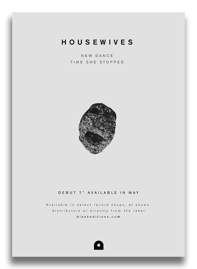 Housewives | New Dance b/w Time She Stopped