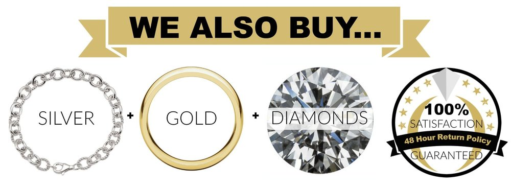 We Buy SIlver, Gold, Platinum and Diamonds