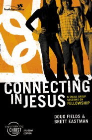 Experiencing Christ Together - Student Edition