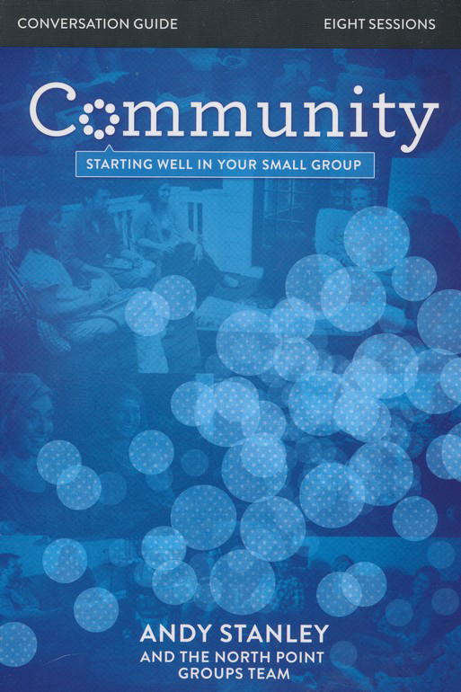 Community: Starting Well in Your Small Group