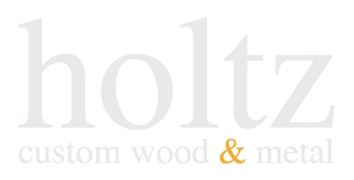 holtz custom wood & metal