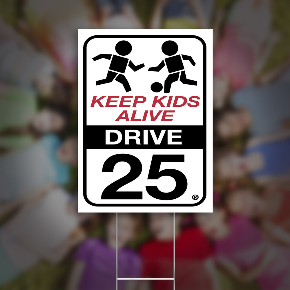 Denver To Omaha Drive yard signs — keep kids alive drive 25®