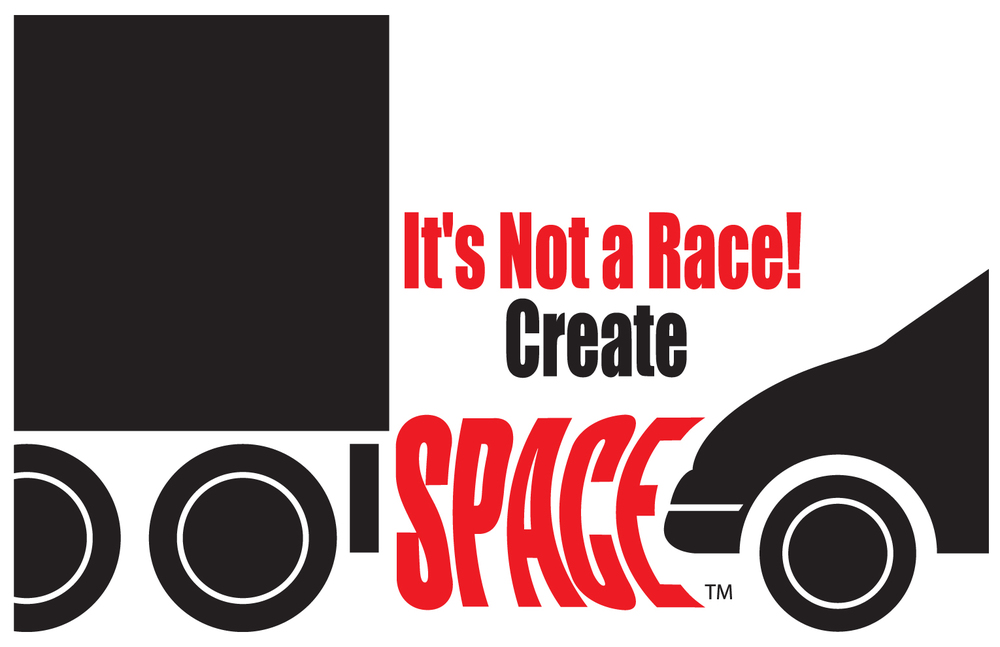 It's Not A Race! Create Space Truck.jpg