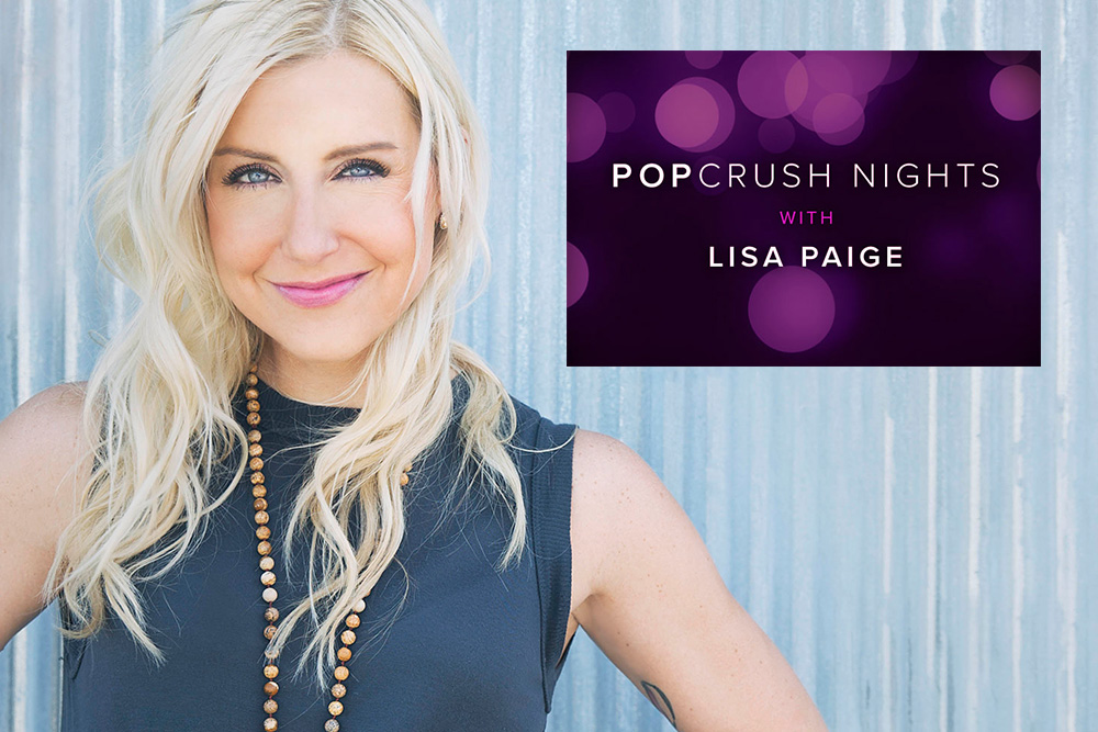 Lisa Page Popcrush Nights - Weekday Nights 7PM - Midnight