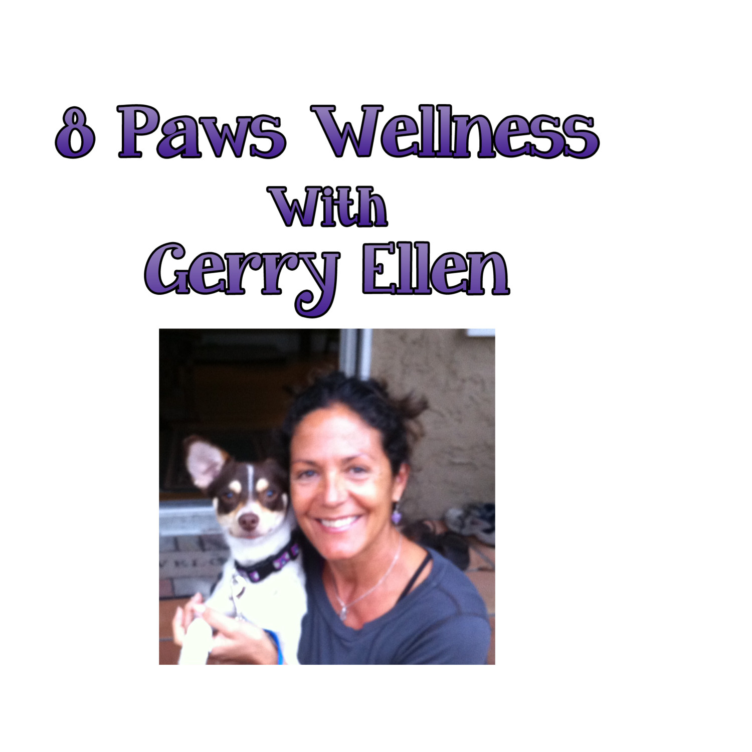 8 Paws Wellness with Gerry Ellen