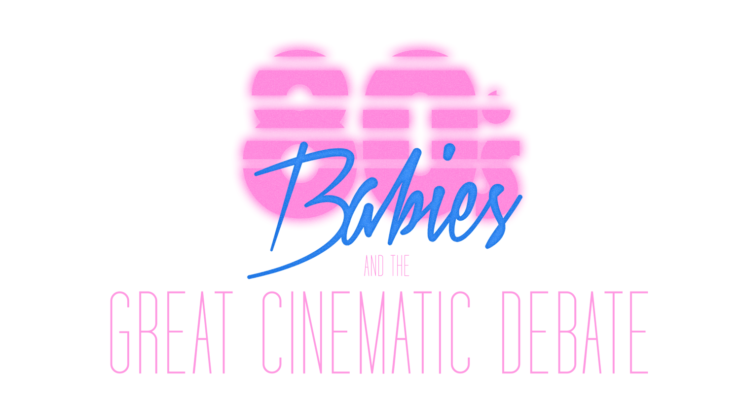 80's Babies and the Great Cinematic Debate
