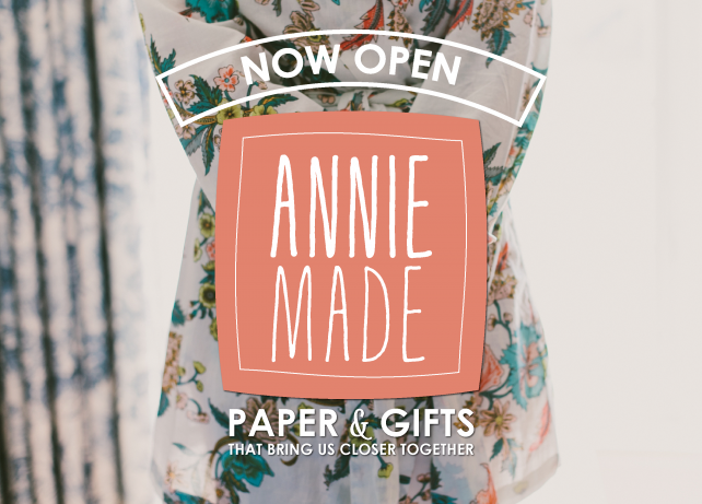 anniemade Paper & Gifts that bring us closer together