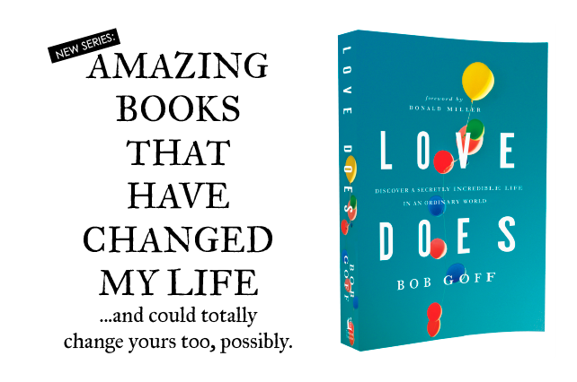 "anniemade // Amazing Book - ""Love Does"" by Bob Goff"