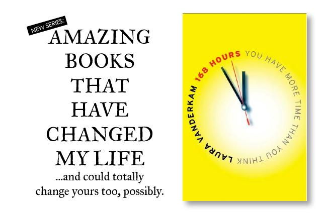 "anniemade // Great Book Recommendations  - ""168 Hours"" by Laura Vanderkam"