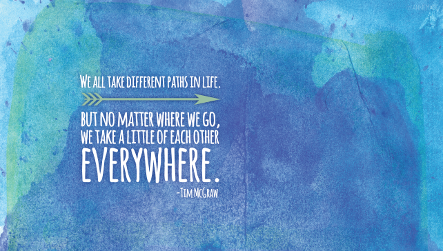 anniemade // Downloadable Desktop Wallpaper - We all take different paths in life, but no matter where we go, we take a little of each other everywhere