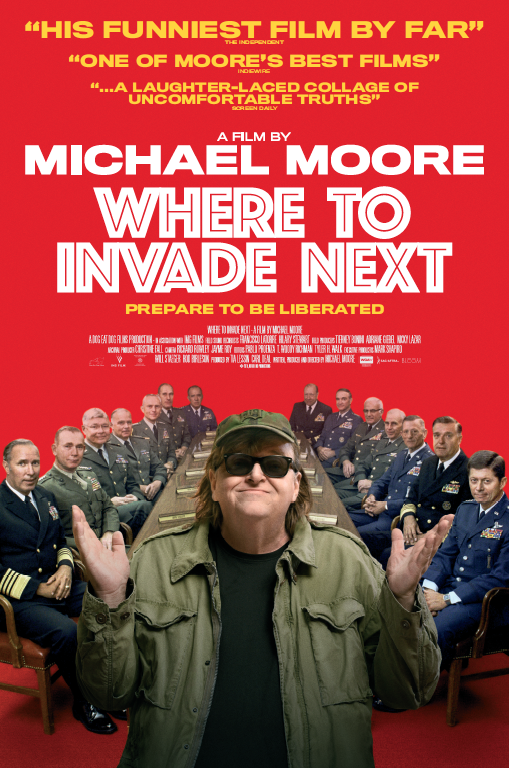 WHERE TO INVADE NEXT (2015) Dir. Michael Moore