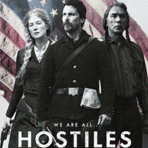 HOSTILES  (2016)  DIR: Scott Cooper