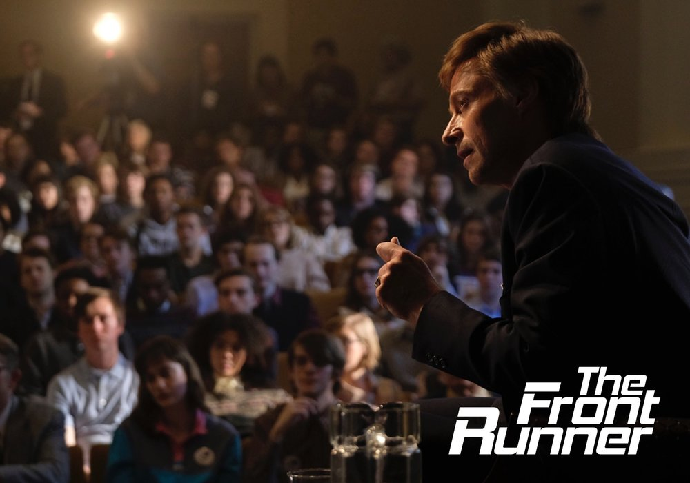 THE FRONT RUNNER   Dir. Jason Reitman