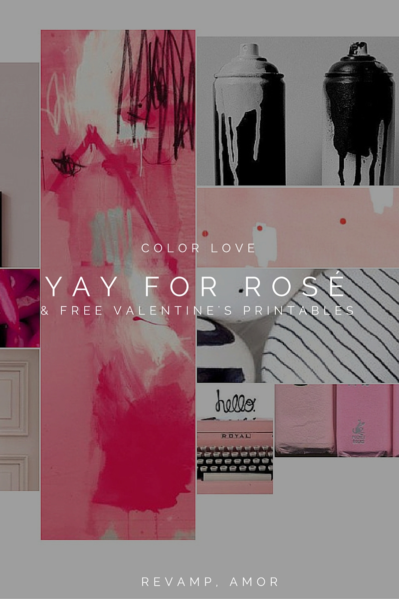 YAY for Rosé- the color theory of pink & a few free printables ;)
