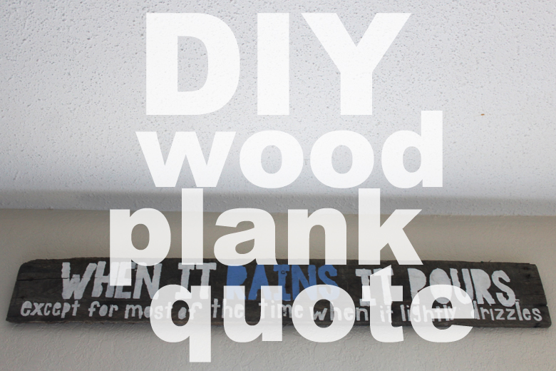 DIY wood plank quote