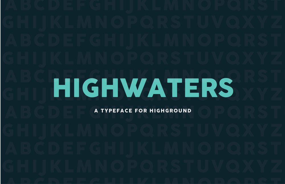 HighWaters Typeface Design