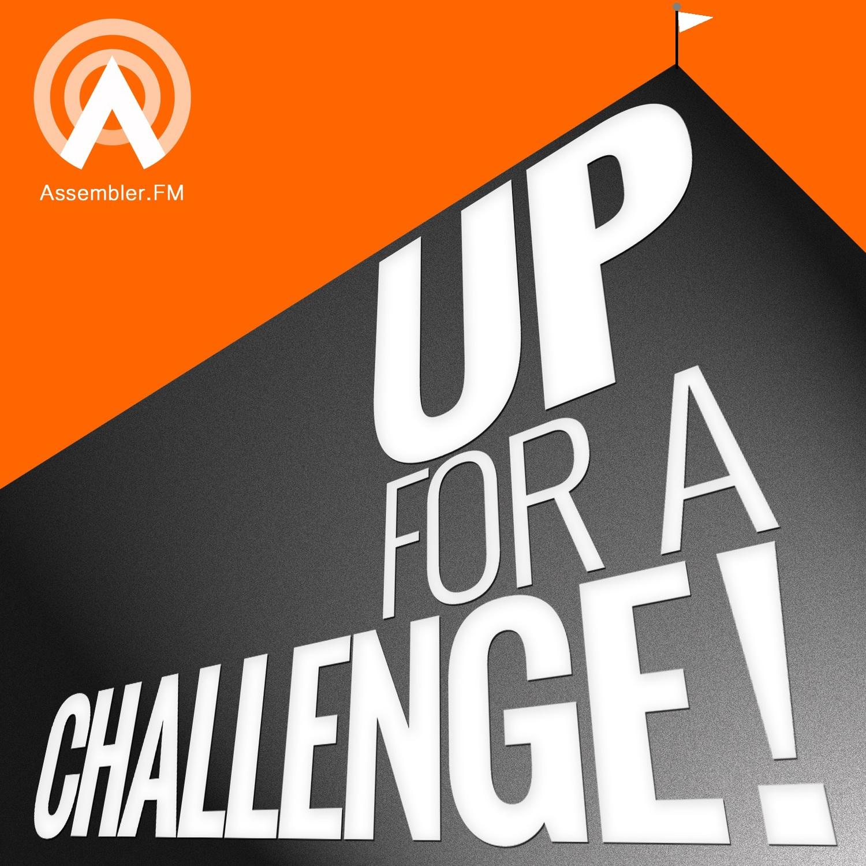 Up For a Challenge - Assembler FM