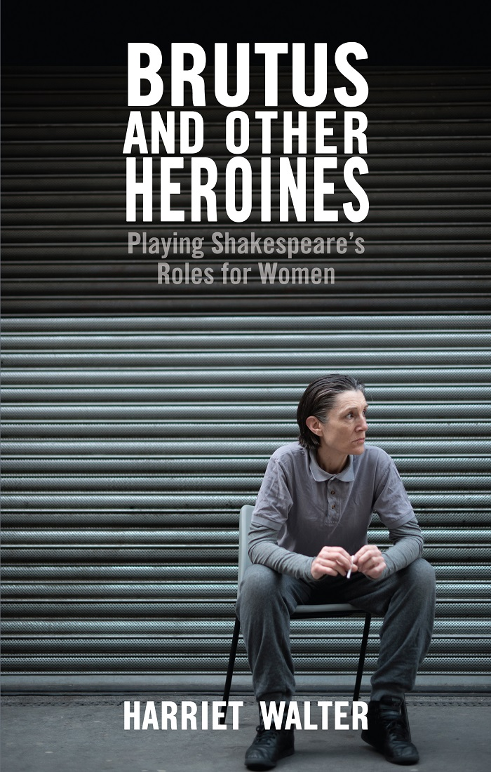 Harriet Walter's latest book, published by Nick Hern Books