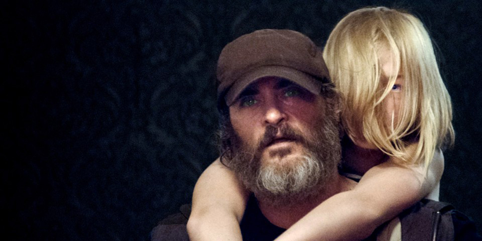 You Were Never Really Here  (2017), dir. Lynne Ramsay