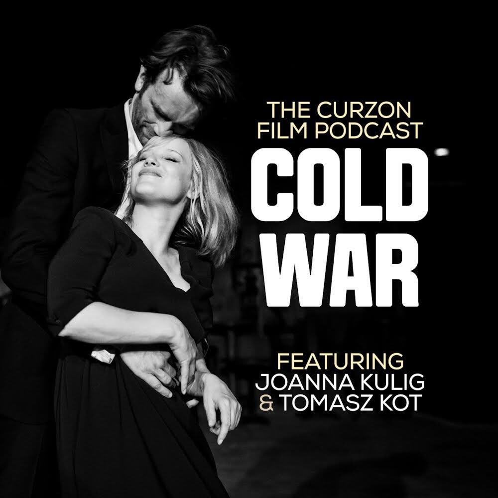 Podcast Cold War Feat Joanna Kulig Tomasz Kot Curzon Blog