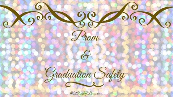 Prom & Graduation Safety.jpg