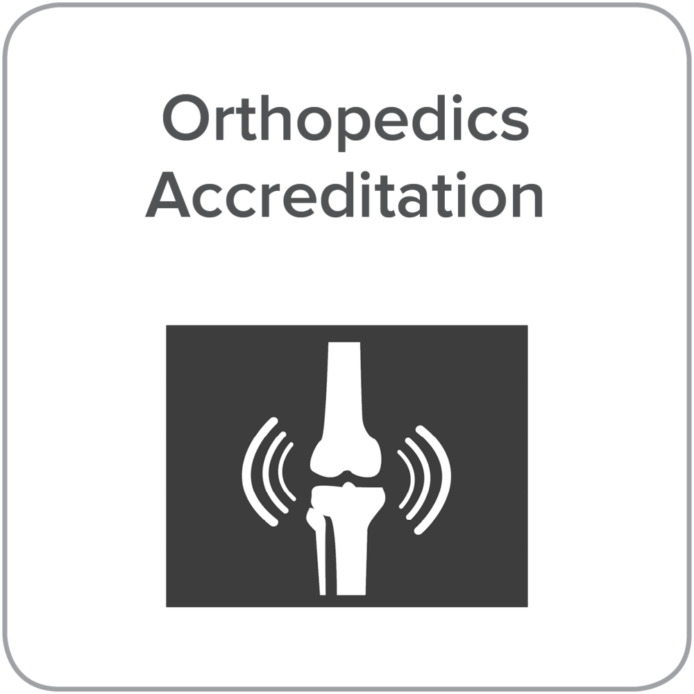 Orthopedics accreditation