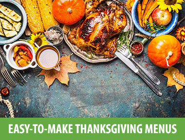 """This year, we're giving thanks for these simple Thanksgiving dinner menus. Build the best feast ever this year with these 10 easy Thanksgiving menus:     1) Slow Cooker Thanksgiving Menu   Believe it or not, you can make  almost every Thanksgiving course  in your trusty slow cooker. Save yourself time and effort by letting a few of these dishes cook while you work on other recipes.  Main Course:   Herbed Chicken With Beets and Brussels   Sides:   Slow Cooker Mashed Potatoes    Slow Cooker Stuffing    Slow Cooker Green Bean Casserole   Dessert:   Slow Cooker Pecan Bread Pudding      2) Vegan Thanksgiving Menu   Guests who forgo all animal products can still enjoy a decadent Thanksgiving dinner. Our vegan menu makes going meat-, dairy-, and egg-free easy for everyone at the table.  Starters:   Vegan Stuffed Mushrooms    Thanksgiving Harvest Salad   Main Course:   Whole Roasted Cauliflower   Sides:   Dairy-Free Mashed Potatoes    Vegan Mac and Cheese   Dessert:   Vegan Pumpkin Pie      3) Friendsgiving Menu   Host a laid-back feast with your small town community, like Erin and Ben Napier of HGTV's  Home Town . This BYOCACD (""""Bring Your Own Chair and Covered Dish"""") party features lots of delicious sides that everyone can share.  Main Course:   Red Chile and Orange-Glazed Turkey   Sides:   Erin Napier's Skillet Cornbread    Grape Salad    Cheesy Rice    Roasted Brussels Sprouts    Squash Casserole    Braised Greens   Dessert:   Bourbon-Pecan Pie      4) Vegetarian Thanksgiving Menu   Who said you need turkey to have a delicious Thanksgiving?! Ditch the meat and opt for these classic meatless dishes instead.  Starters:   Corn Fritters    Ricotta and Strawberry Toast   Main Course:   Tofurkey Roast    Mushroom Herb Gravy   Sides:   Asparagus, Peas, and Tomato with Herb Butter    Anchor Steam Mac and Cheese    Pepper Jack Corn Muffins    Ricotta Mashed Potatoes   Dessert:   Apple Blossom Tart    Fall Apple Cranberry Pie      5) Easy Thanksgiving Menu   This year, do yoursel"""
