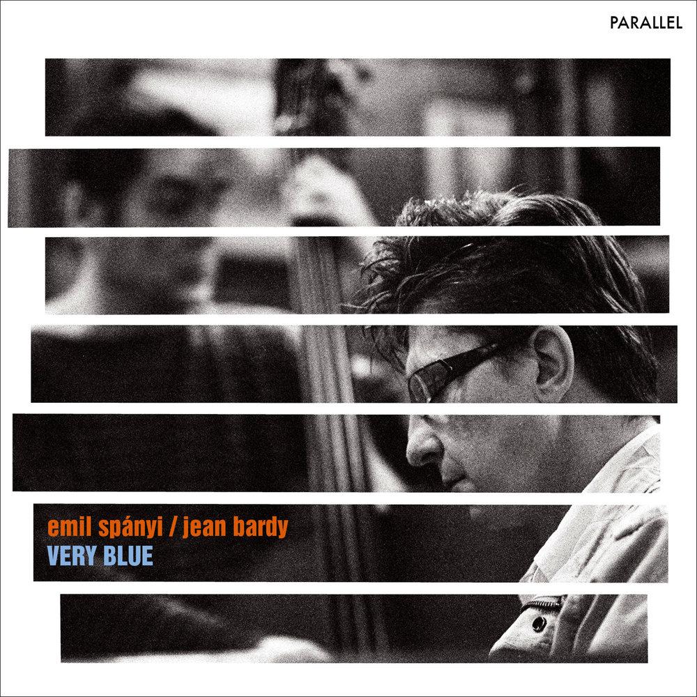 EMIL SPANYI / JEAN BARDY  - VERY BLUE (2015)