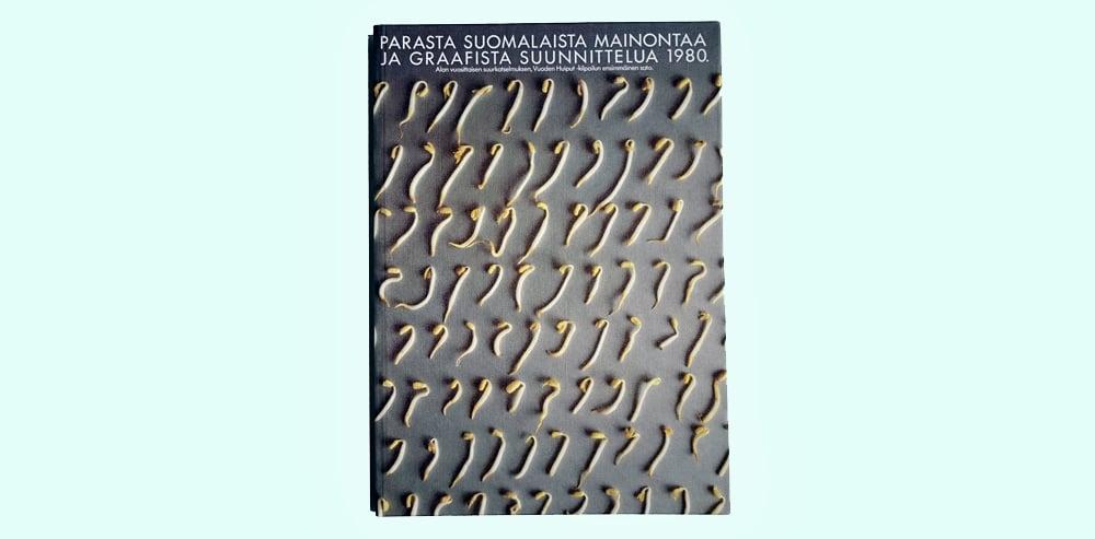Parasta suomalaista mainontaa ja graafista suunnittelua 1980, Grafia ry.