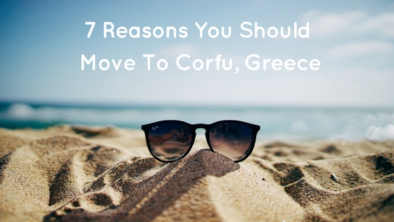 7 Reasons To Move To Corfu (2).jpg