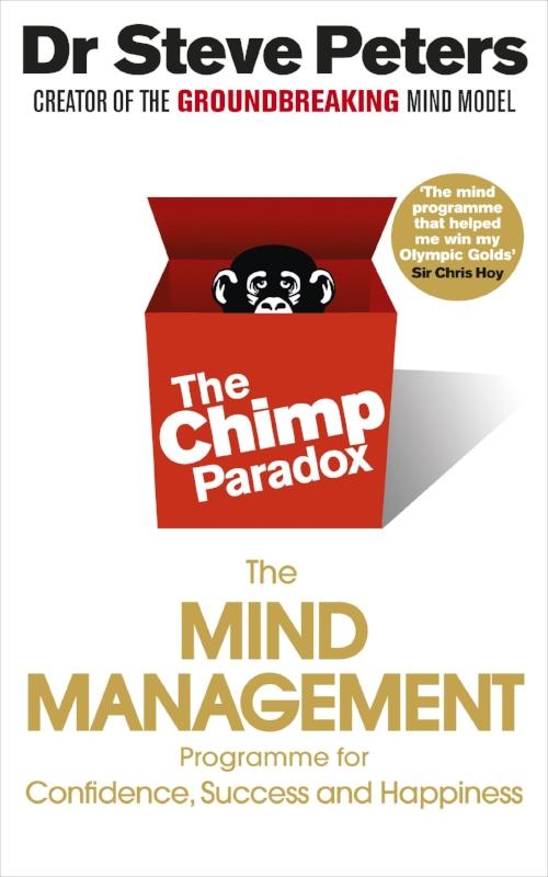 The Chimp Paradox   - Dr. Steve Peters