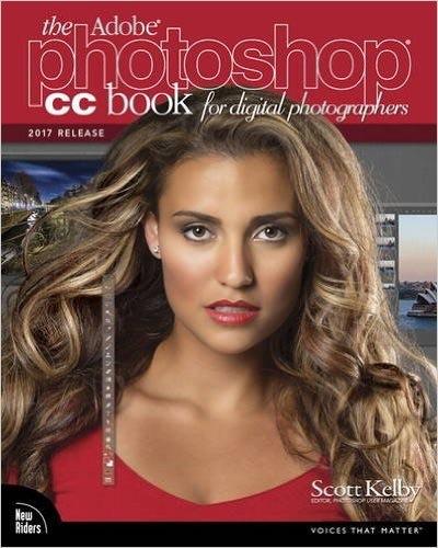 The Adobe Photoshop CC Book for Digital Photographersby Scott's Kelby -