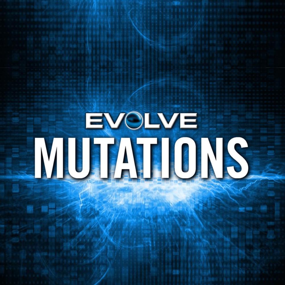 Evolve Mutations 1_2.jpg