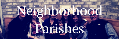 Neighborhood Parishes
