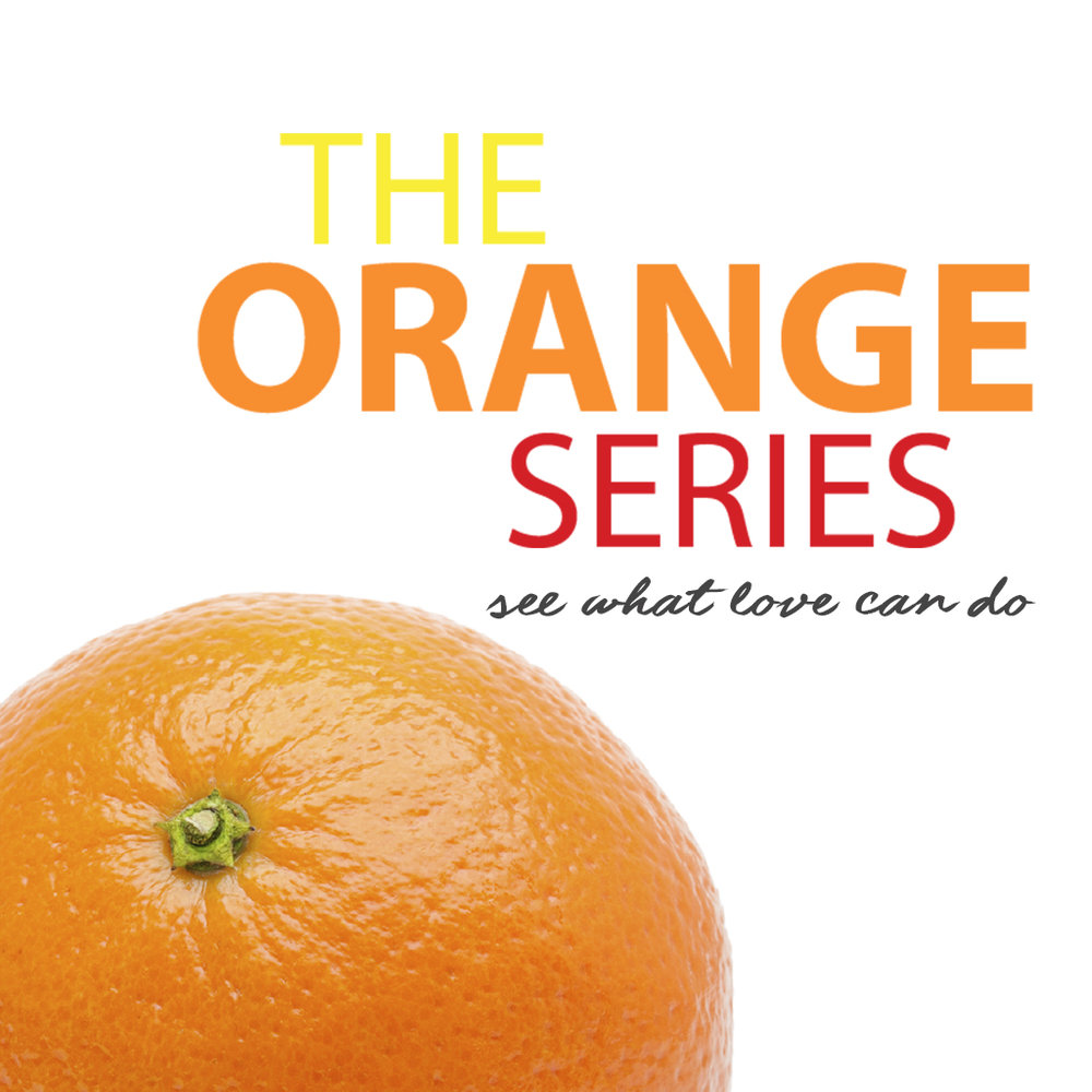 The Orange Series