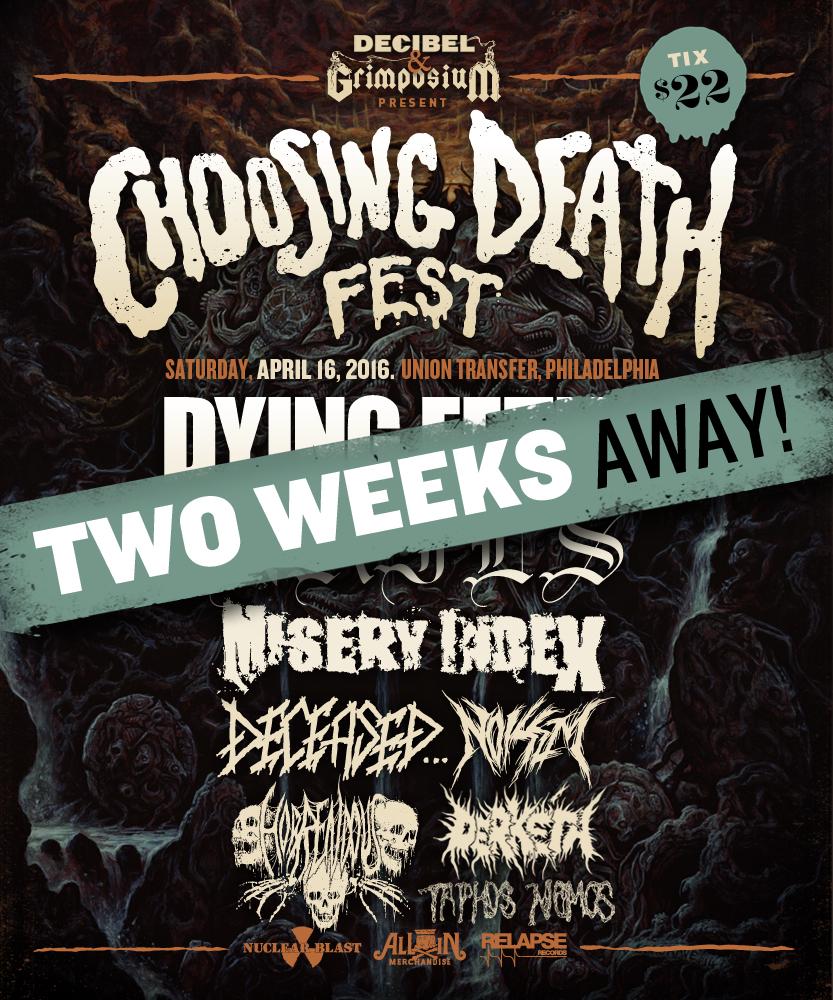 Choosing Death Fest: ONLY TWO WEEKS AWAY!