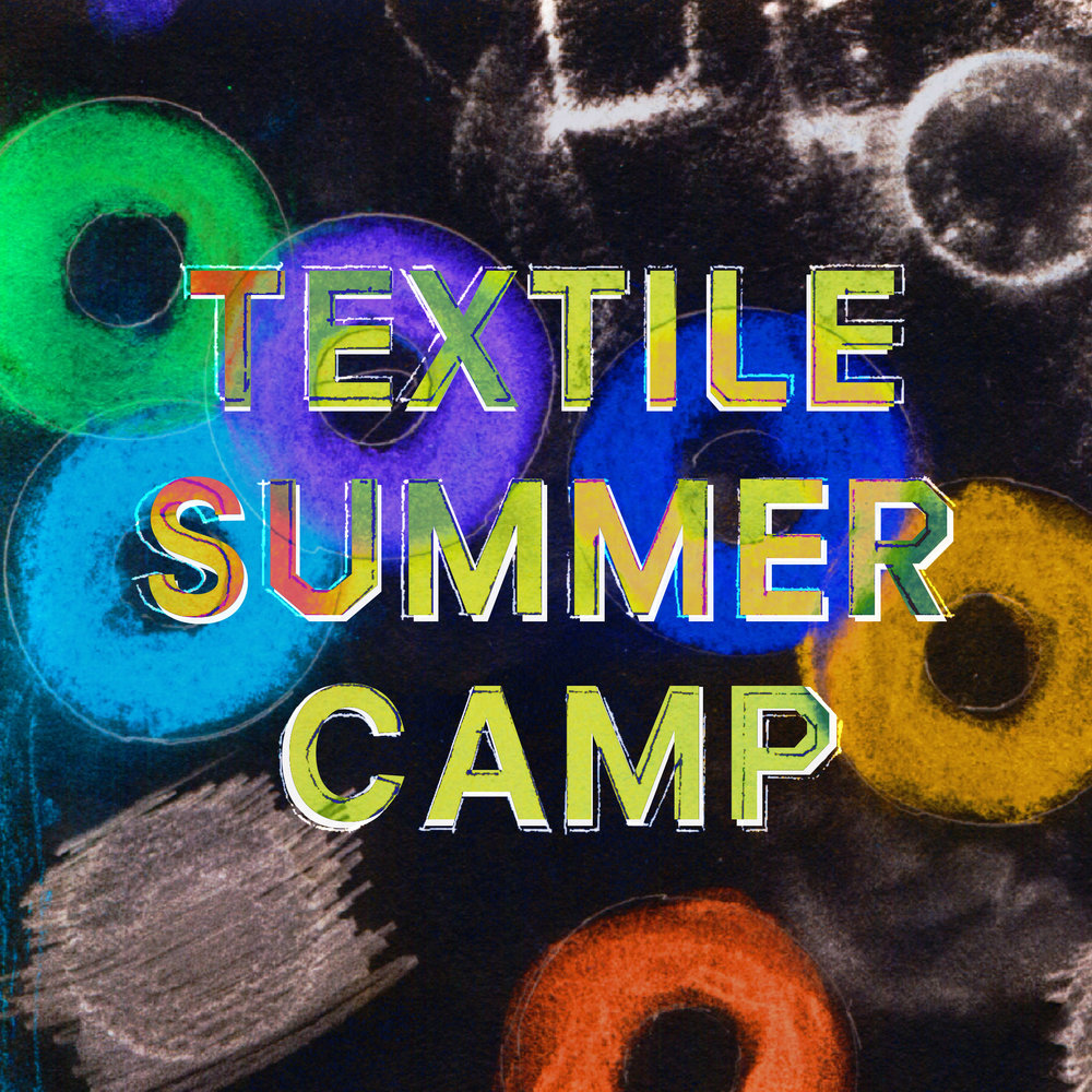 Textile Summer camp