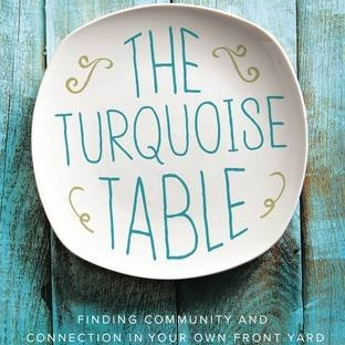 "The Turquoise Table: ""Tips For Introverts Who Want to Love Their Neighbors"""