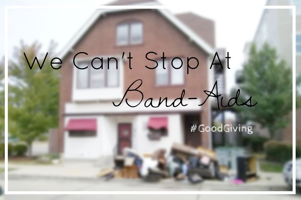 {Today I am grateful for my neighbor and her willingness to let me share her story and shed light on the complexities of poverty and housing. She has been through so much. She is resilient. And she is inspiring me to move beyond Band-Aid Charity to more deeply rooted Justice.     This week's series: #GoodGiving}