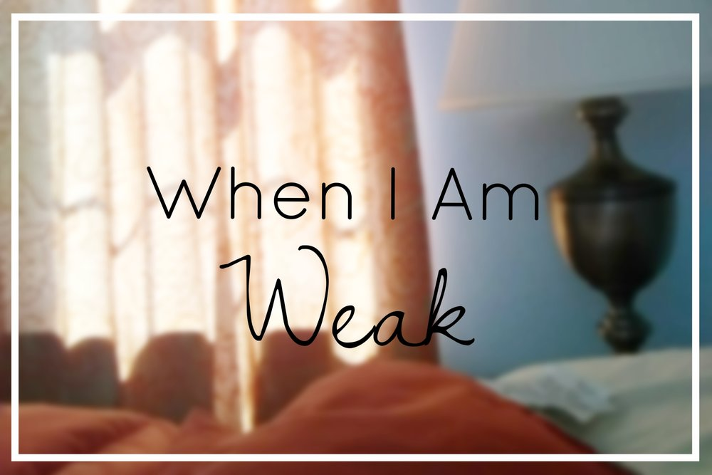 {***Trigger Alert*** This post contains a brief journal entry written during a season of depression.    This week's series: #WhenIAmWeak}