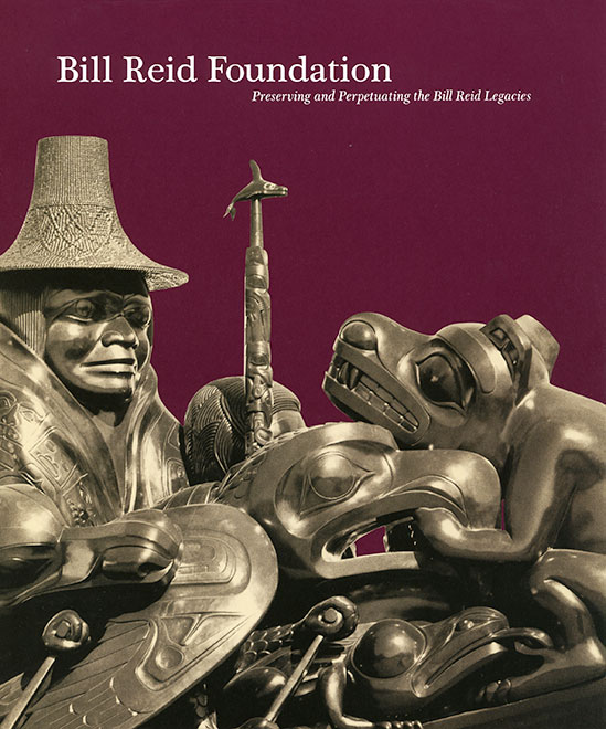 Promotional booklet for the Bill Reid Foundation, as part of their campaign to create a permanent home for Bill Reid's work.