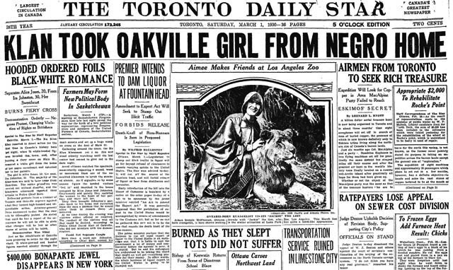 The Toronto Daily Star, 1930. (Lest anyone thinks that Canada has always been racially tolerant, note the headline; that's a local chapter of the Klan.)