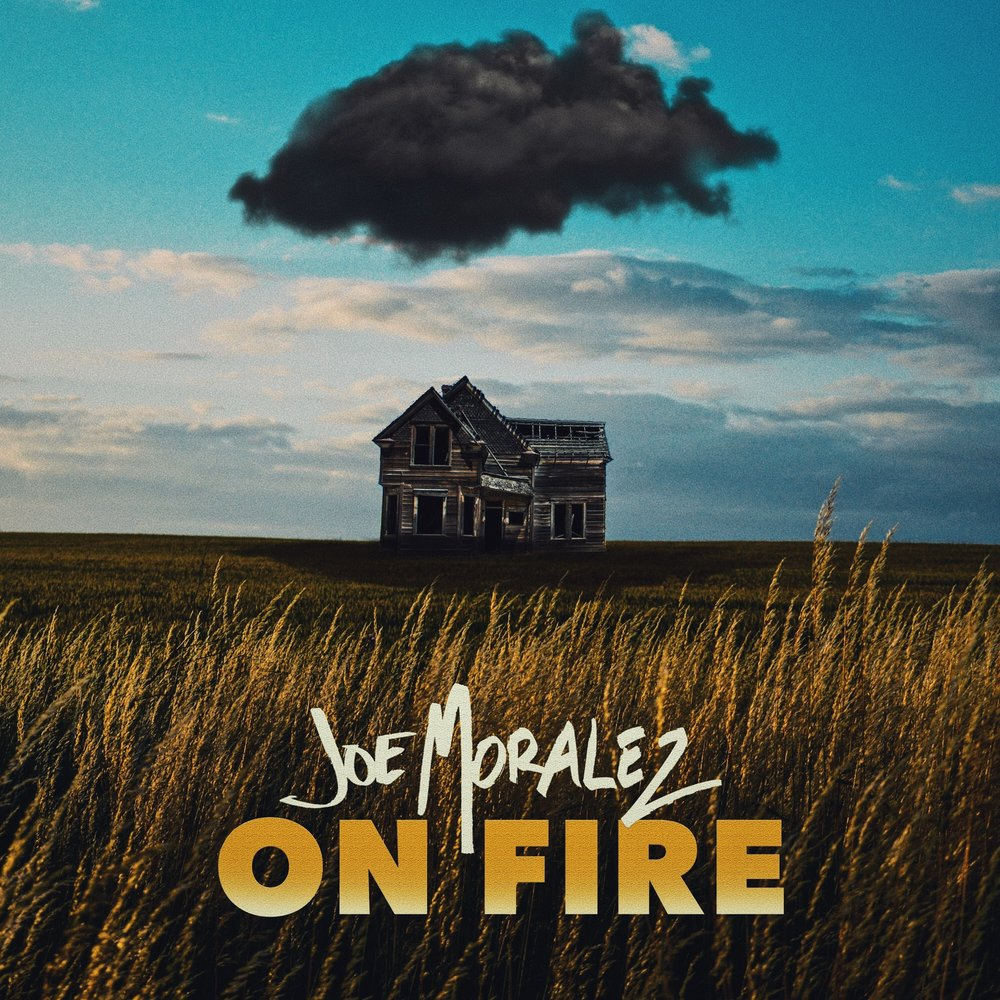 Joe-Moralez-On-Fire-Single.jpeg