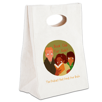 Got one? Our brand new Book Club for Kids podcast canvas lunch sack is available now! A portion of your purchase helps support the Book Club for Kids podcast! Get yours NOW!