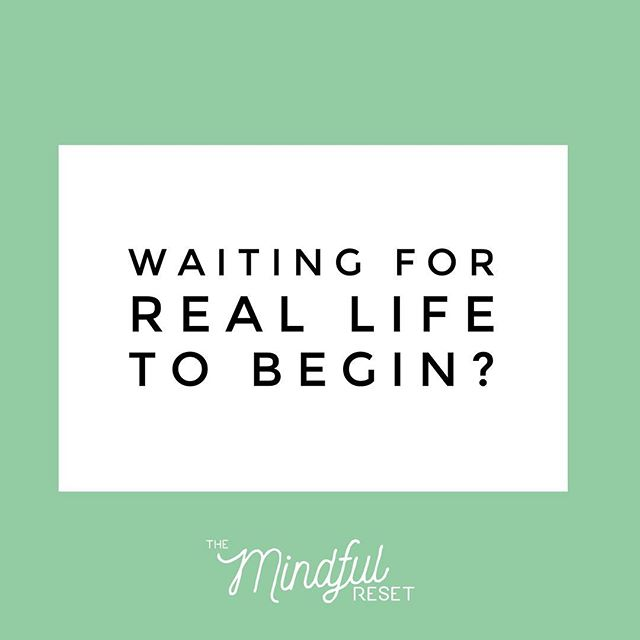 Maybe it's already begun, and in waiting for something else, you're missing the mystery and wonder of what's already here.  #mindfulreset #mindfulness #mindfulnesscourse #onlinemindfulness #quoteoftheday